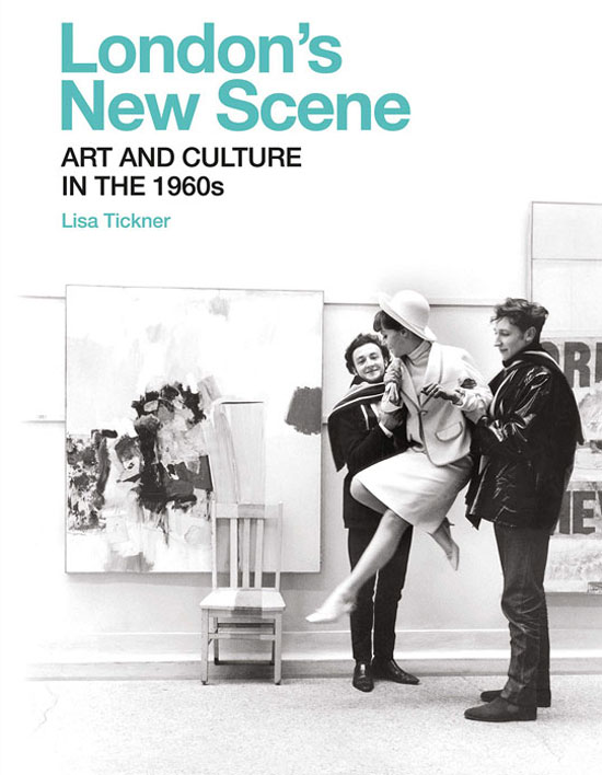 London's New Scene - Art and Culture in the 1960s