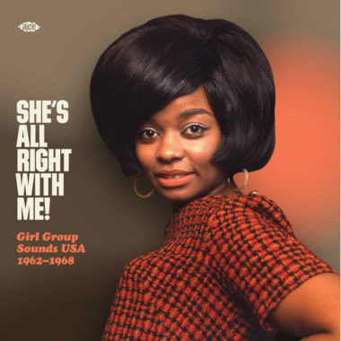 New vinyl: She's All Right With Me! Girl Group Sounds USA 1962-1968