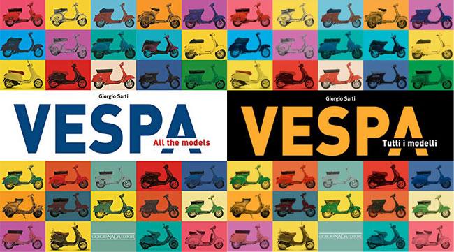 Vespa: All the Models by Giorgio Sarti