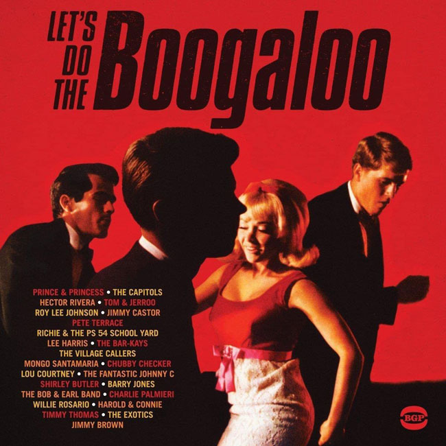 Let's Do The Boogaloo double vinyl set from BGP