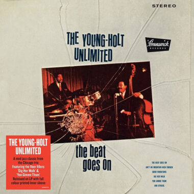 On vinyl: Young Holt Unlimited - The Beat Goes On