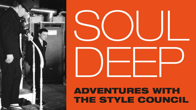 35. Stuart Deabill talks the Style Council Soul Deep book