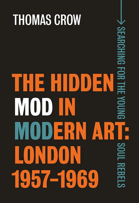 40. The Hidden Mod in Modern Art: London 1957 – 1969