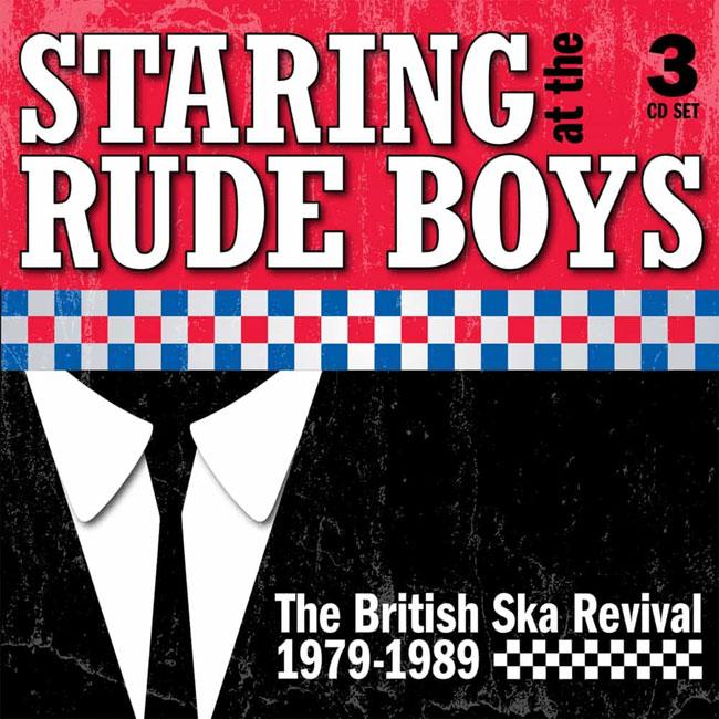 41. Staring At The Rude Boys: British Ska Revival CD boxset