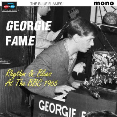 George Fame - Rhythm & Blues At The BBC 1965